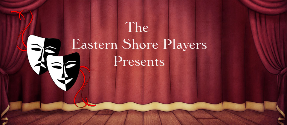 The Eastern Shore Players